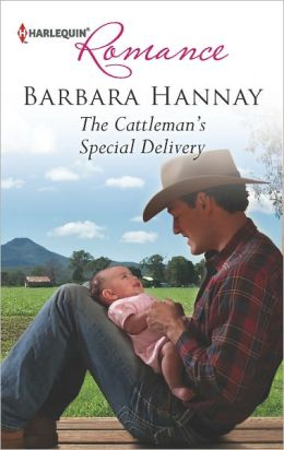 The Cattleman's Special Delivery (Harlequin Romance Series #4349)