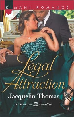 Legal Attraction (Harlequin Kimani Romance Series #306)