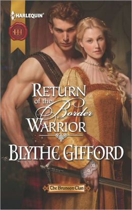 Return of the Border Warrior (Harlequin Historical Series #1114)
