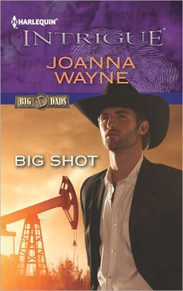 Big Shot (Harlequin Intrigue Series #1383)