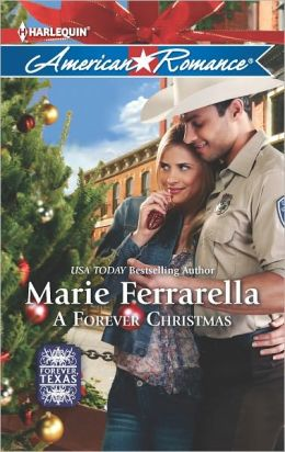 A Forever Christmas (Harlequin American Romance Series #1426)