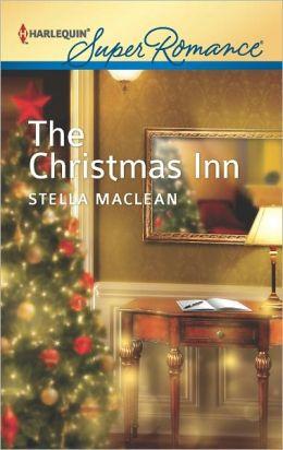 The Christmas Inn (Harlequin Super Romance Series #1817