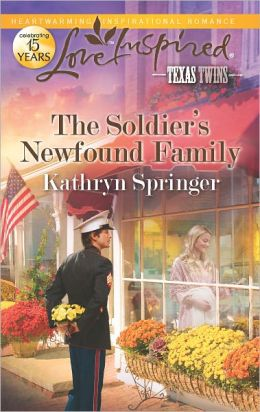 The Soldier's Newfound Family (Love Inspired Series)