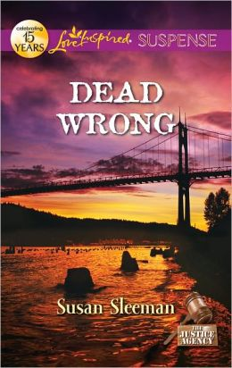 Dead Wrong (Love Inspired Suspense Series)
