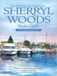Book Cover Image. Title: Harbor Lights (Chesapeake Shores Series #3), Author: Sherryl Woods