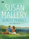 Book Cover Image. Title: Almost Perfect (Fool's Gold Series #2), Author: Susan Mallery