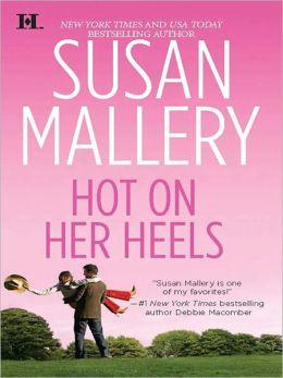 Hot on Her Heels (Lone Star Sisters Series #4)