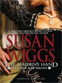 The Maiden's Hand (Tudor Rose Series #2)