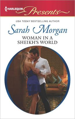 Woman in a Sheikh's World (Harlequin Presents Series #3104)