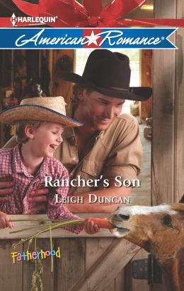 Rancher's Son (Harlequin American Romance Series #1431)