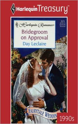 Bridegroom on Approval (Fairytale Weddings Series)