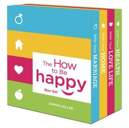 The How to Be Happy Box Set: How Happy Is Your Marriage?\How Happy Is Your Love Life?\How Happy Is Your Home?\How Happy Is Your Health?