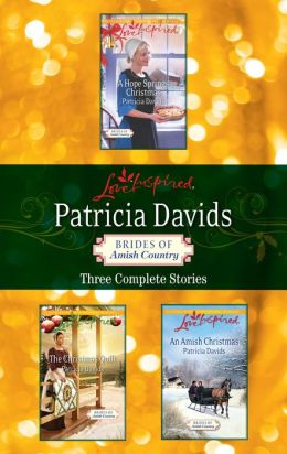 Patricia Davids Christmas Brides of Amish Country: An Amish Christmas\The Christmas Quilt\A Hope Springs Christmas