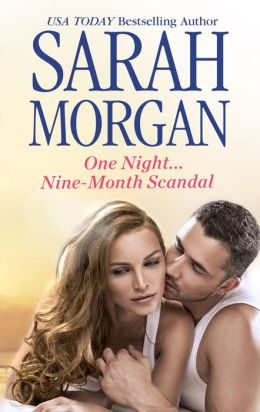 One Night...Nine-Month Scandal