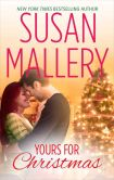 Book Cover Image. Title: Yours for Christmas, Author: Susan Mallery