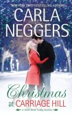 Book Cover Image. Title: Christmas at Carriage Hill, Author: Carla Neggers