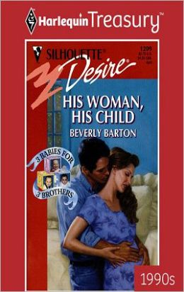 His Woman, His Child (Three Babies for Three Brothers Trilogy)
