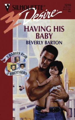 Having His Baby (Three Babies for Three Brothers Trilogy)