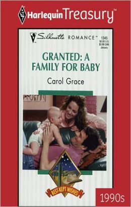 Granted: A Family for Baby (Best-Kept Wishes Series)