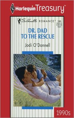 Dr. Dad to the Rescue