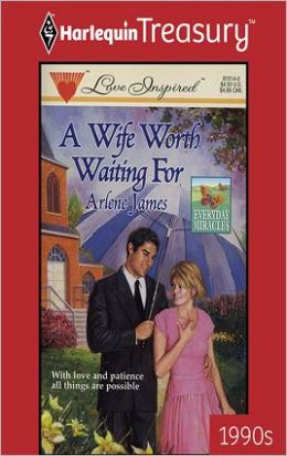 A Wife Worth Waiting For