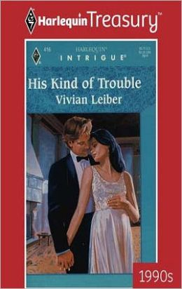 His Kind of Trouble