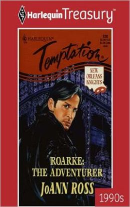 Roarke: The Adventurer (New Orleans Knights Series #2)