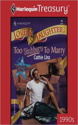 Too Stubborn to Marry (Marriage Makers Series)