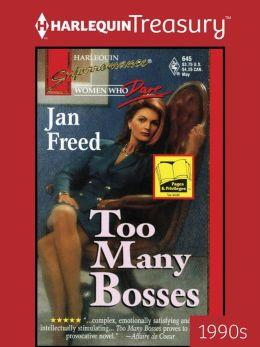 Too Many Bosses