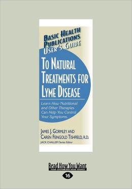 User's Guide To Natural Treatment For Lyme Disease