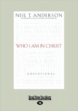 Who I Am in Christ (Large Print 16pt)