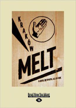 Krakow Melt (Large Print 16pt)