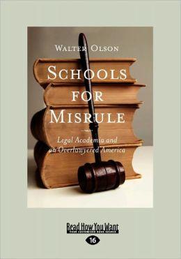 Schools For Misrule