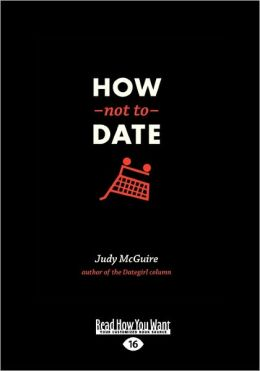 How Not to Date (Large Print 16pt)