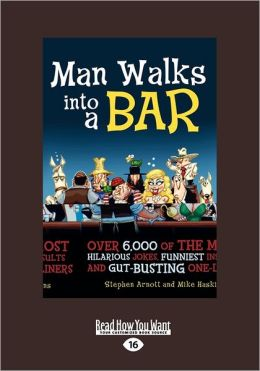Man Walks Into A Bar (Large Print 16pt)
