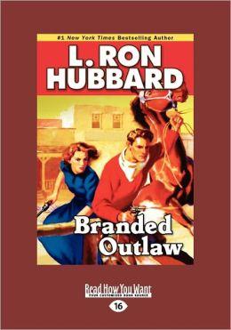 Branded Outlaw (Large Print 16pt)