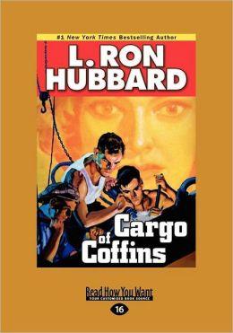 Cargo Of Coffins (Large Print 16pt)