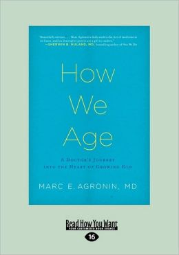 How We Age (Large Print 16pt)