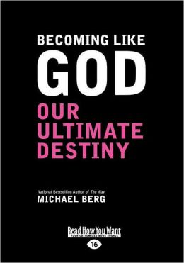 Becoming Like God