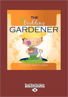 The Budding Gardener (Large Print 16pt)