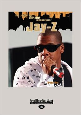 Jay-Z (The Library Of Hip-Hop Biographies) (Large Print 16pt)