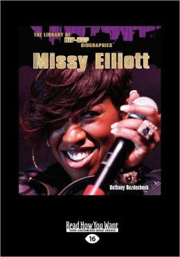 Missy Elliot (Library Of Hip-Hop Biographies) (Large Print 16pt)