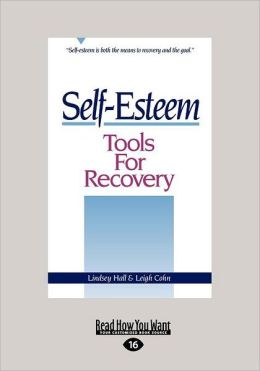 Self-Esteem Tools For Recovery (Large Print 16pt)