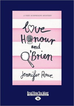 Love, Honour &Amp; O'Brien (Large Print 16pt)