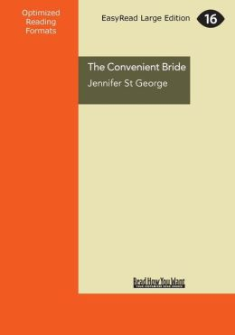 The Convenient Bride (Large Print 16pt)