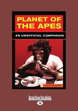 Planet of the Apes: An Unofficial Companion (Large Print 16pt)