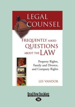 Legal Counsel, Book Two: Property Rights, Family and Divorce and Company Rights (Large Print 16pt)