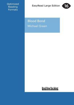 Blood Bond (Large Print 16pt)