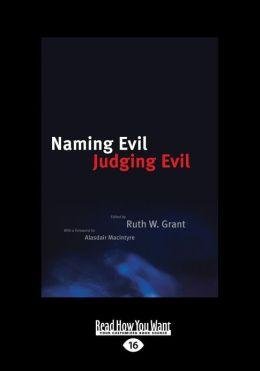 Naming Evil, Judging Evil (Large Print 16pt)