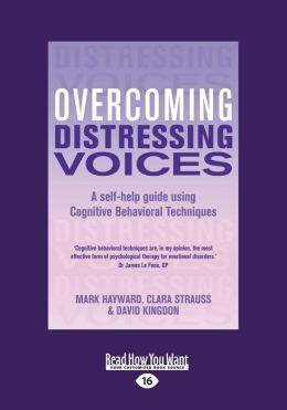 Overcoming Distressing Voices (Large Print 16pt)